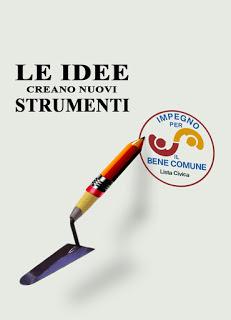 Impegno per il Bene Comune: innovazione applicata ai programmi amministrativi e ai metodi. No ad accordi e ammucchiate contro qualcuno che nascondono vuoti su contenuti rappresentanza